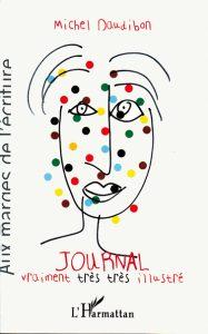 """Couverture de """"Journal vraiment très très illustré"""", de Michel Daudibon"""