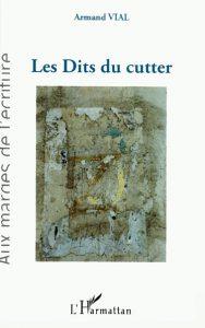 """Couverture de """"Les Dits du cutter"""""""