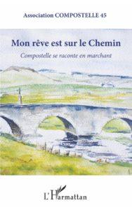"""Couverture de """"Mon rêve est sur le Chemin"""""""